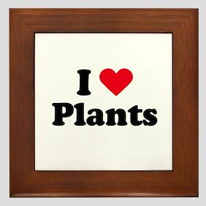 I love plants Framed Tile
