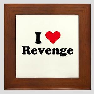I love revenge Framed Tile