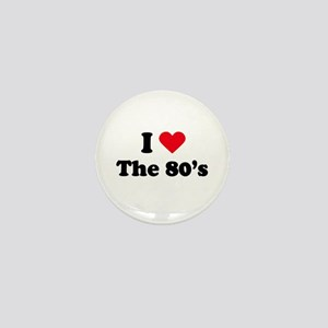 I love the 80s Mini Button