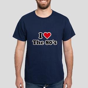 I love the 80s Dark T-Shirt