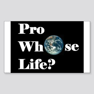 Pro Whose Life? Rectangle Sticker