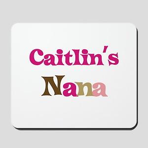 Caitlin's Nana Mousepad