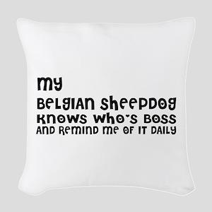 My Belgian Sheep Dog Designs Woven Throw Pillow
