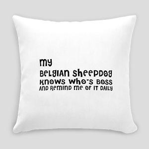 My Belgian Sheep Dog Designs Everyday Pillow