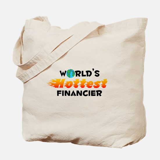 World's Hottest Finan.. (C) Tote Bag