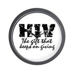 HIV The gift that keeps on gi Wall Clock