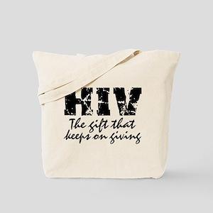 HIV The gift that keeps on gi Tote Bag