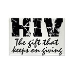HIV The gift that keeps on gi Rectangle Magnet (10