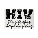 HIV The gift that keeps on gi Rectangle Magnet