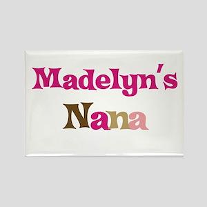 Madelyn's Nana Rectangle Magnet