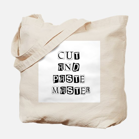 """""""Cut And Paste Master"""" Tote Bag"""