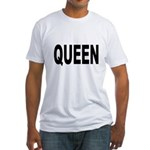 Queen (Front) Fitted T-Shirt