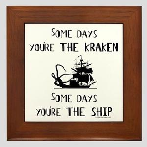 Some days the kraken, some days the ship Framed Ti