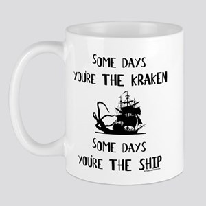 Some days the kraken, some days the ship Mug