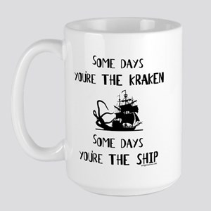 Some days the kraken, some days the ship Large Mug