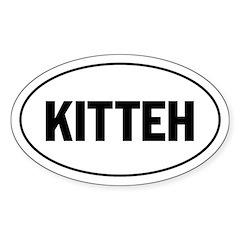 Kitteh - Lolspeak Oval Decal