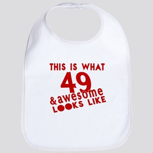This Is What 49 And Awesome Look L Cotton Baby Bib