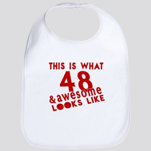 This Is What 48 And Awesome Look L Cotton Baby Bib