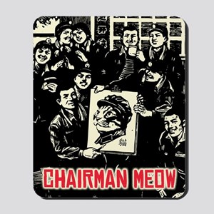 Chairman Meow - Workers Vintage Mousepad