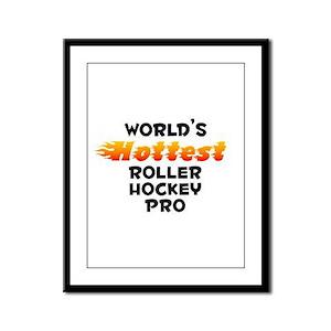 World's Hottest Rolle.. (B) Framed Panel Print
