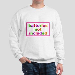 Batteries Not Included Sweatshirt
