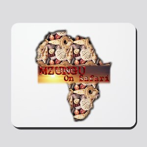 Mzungu On Safari - Mousepad
