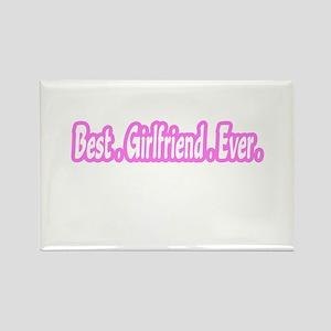 """Best.Girlfriend.Ever."" Rectangle Magnet"