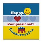 Happy Compassionate Conservative Tile Coaster