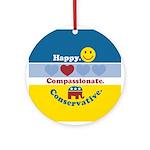 Happy Compassionate Conservative Ornament (Round)