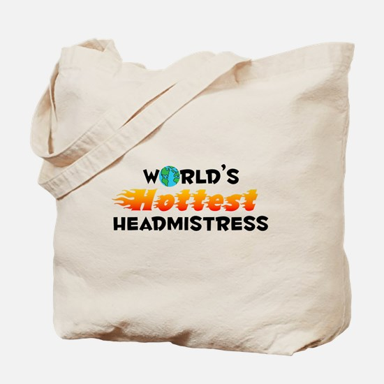 World's Hottest Headm.. (C) Tote Bag