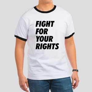 Fight For Your Rights Ringer T