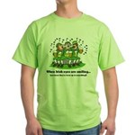 Irish eyes are smiling Green T-Shirt