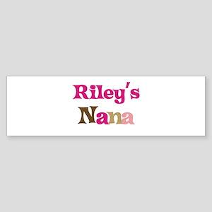 Riley's Nana Bumper Sticker