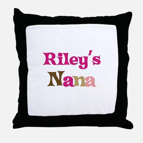 Riley's Nana  Throw Pillow