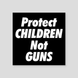 """Protect Children Not Guns Square Sticker 3"""" x 3"""""""