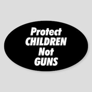 Protect Children Not Guns Sticker (Oval)