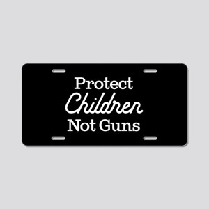 Protect Children Not Guns Aluminum License Plate