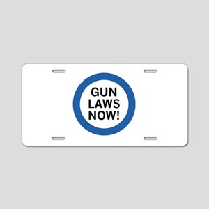 Gun Laws Now! Aluminum License Plate