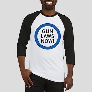 Gun Laws Now! Baseball Jersey