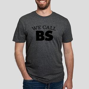 We Call BS Mens Tri-blend T-Shirt