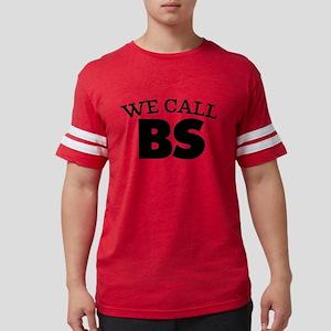 We Call BS Mens Football Shirt