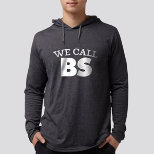 We Call BS Mens Hooded Shirt