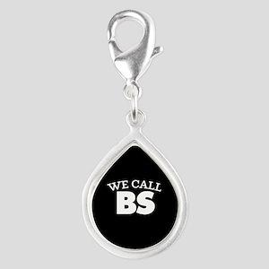 We Call BS Silver Teardrop Charm