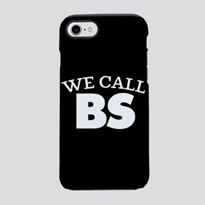 We Call BS iPhone 8/7 Tough Case