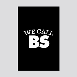 We Call BS Mini Poster Print
