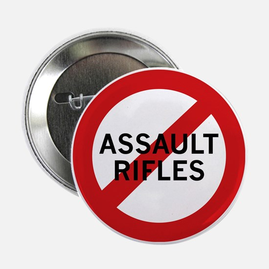 "Ban Assault Rifles 2.25"" Button"