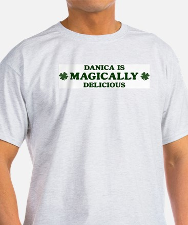 Danica is delicious T-Shirt
