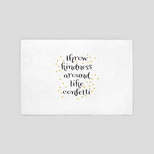 Throw kindness around like Confetti 4' x 6' Rug