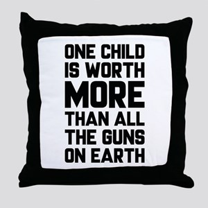 One Child Is Worth More Throw Pillow