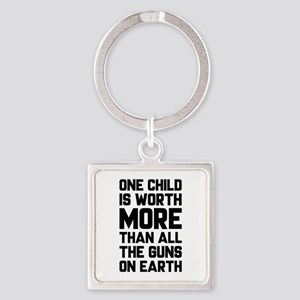 One Child Is Worth More Square Keychain